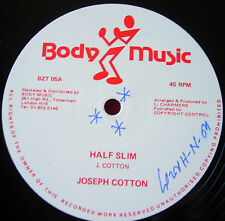"Joseph Cotton Half Slim 12"" Dancehall Body BZT 05 b/w Slim Cut"