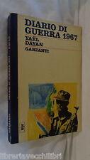 STORIA DI GUERRA 1967 Yael Dayan Garzanti 1968 I rossi e i blu collezione Morin