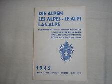 Revue du club alpin Suisse die Alpen les Alpes Le Alpi montagne escalade 7 1945