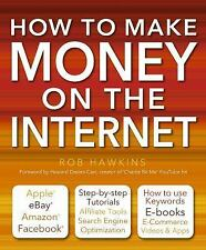 How to Make Money on the Internet : Apple, EBay, Amazon, Facebook - There Are...