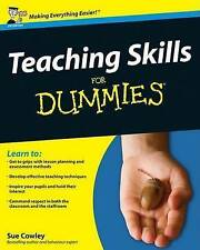 Teaching Skills For Dummies by Sue Cowley (Paperback, 2009)