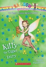Kitty the Tiger Fairy: A Rainbow Magic Book (The Baby Animal Rescue Fairies #2)