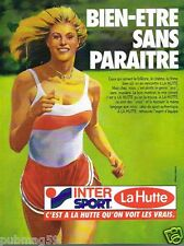 Publicité advertising 1985 Les Magasins de sport Intersport la Hutte