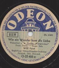 Willi Forst :  Wie ein Wunder kam die Liebe  + Drunt in der Lobau