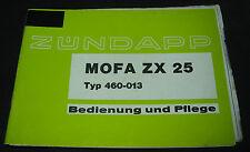 Betriebsanleitung Zündapp Mofa ZX 25 Typ 460-013 Bedienung und Pflege 09/1981