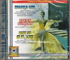 O.S.T. - ZIEGFELD GIRL-EVERYDAY SUNDAY-MEET ME IN ST.LOUIS - CD NUOVO SIGILLATO