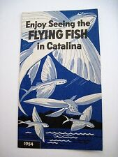 "1954 ""Santa Catalina"" Flying Fish Brochure w/ Pictures of The Flying Fish *"