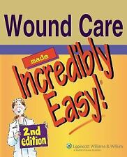 Wound Care Made Incredibly Easy! (Incredibly Easy! Series®), Springhouse, Go