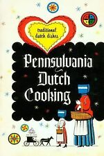 Ideas for Life: Pennsylvania Dutch Cooking : Traditional Dutch Dishes by Josh...