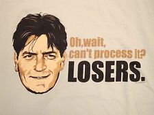 Charlie Sheen Can't Process It? Losers WINNING Win Funny Meme T Shirt L