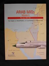 Book: Arab MiGs Volume 3, June 1967 War, illustrations, color and b/w photos