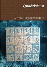 Quadrivium by Antonio Monleon Getino (2015, Paperback)