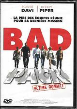 DVD ZONE 2--BAD PACK ULTIME COMBAT--DAVI/PIPER/HUFF--NEUF