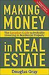 Making Money in Real Estate: The Essential Canadian Guide to Investing in