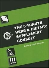 Five Minute Herb and Dietary Supplement Clinical Consult