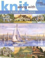 Knit with Debbie Macomber: The Cedar Cove Collection  (Leisure Arts #4-ExLibrary