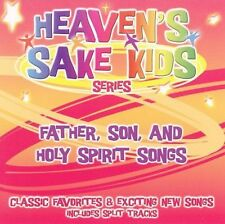 Father Son, and Holy Spirit Songs by The Heaven's Sake Kids (CD, May-2005,...