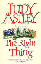 The Right Thing by Judy Astley (Paperback, 1999)