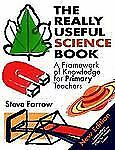 Really Useful Science Book: A Framework of Knowledge for Primary Teachers