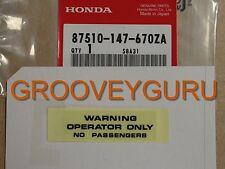 Honda Operator Only Sticker Z50 ATC70 CT70 CT90 CT110 RC 125 250 87510-147-670ZA