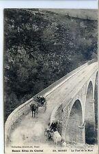 CP 15 Cantal - Menet - Le Pont de la Mort