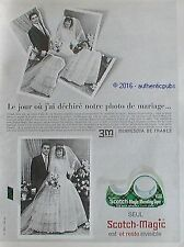 PUBLICITE SCOTCH MAGIC RUBAN ADHESIF 3M PHOTO DE MARIAGE DE 1965 FRENCH AD PUB
