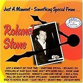 Roland Stone Just a Moment (Ace very best of 28 hits clowns benny spellman vg