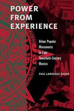 Power from Experience: Urban Popular Movements in Late Twentieth-Centu-ExLibrary