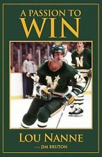 Lou Nanne - Passion To Win (2010) - Used - Trade Cloth (Hardcover)