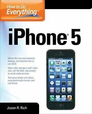 How to Do Everything iPhone 5 by Dwight Spivey and Jason R. Rich (2013,...
