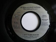 "MR BEAN & SMEAR CAMPAIGN - (I Want To Be) Elected 1992 7"" Vinyl LON 319."