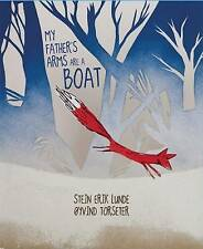 My Father's Arms are A Boat by Stein Erik Lunde (Hardback, 2013)