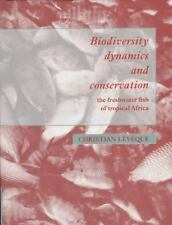 Biodiversity Dynamics and Conservation: The Freshwater Fish of Tropical Africa