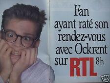 PUBLICITÉ RADIO RTL AVEC CHRISTINE OCKRENT FAN AYANT RATÉSON RENDEZ-VOUS A 8 H