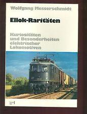 Ellok-Raritäten Kuriositäten und Besonderheiten elektrischer Lokomotiven