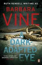 A Dark-adapted Eye by Barbara Vine (Paperback, 2009) New Book