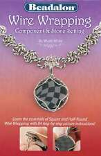 Beadalon Books-Wire Wrapping Component & Stone Setting 035926102798