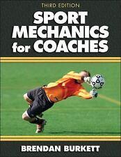 Sport Mechanics for Coaches - 3rd Edition, Burkett, Brendan, Good Book