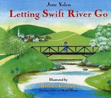 Letting Swift River Go by Yolen, Jane, Barbara Cooney Paperback