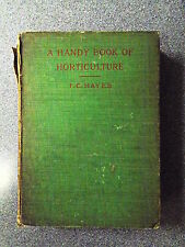A HANDY BOOK OF HORTICULTURE by F C HAYES - JOHN MURRAY 1900 - H/B UK POST £3.25