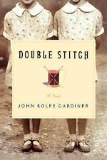 Double Stitch Gardiner, John Rolfe Hardcover