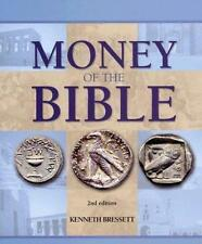NEW MONEY OF THE BIBLE LARGE HARDCOVER 2ND EDITION (2007) BY KENNETH BRESSETT