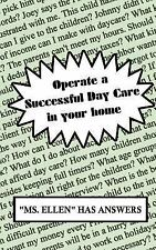 Operate a Successful Day Care in Your Home by Ellen (2002, Paperback)