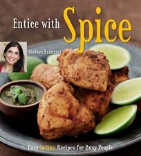 Entice With Spice: Easy Indian Recipes for Busy People-ExLibrary
