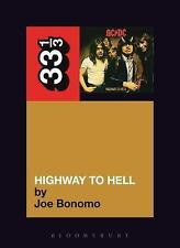 AC/DC's Highway to Hell by Joe Bonomo (2010, Paperback)