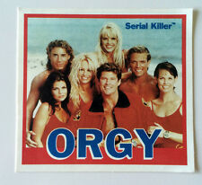 "SERIAL KILLER brand Sticker BAYWATCH ""ORGY"" Made at Home - Ultra Rare Parody Fun"