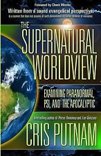 THE SUPERNATURAL WORLD VIEW - PARANORMAL PSI APOCALYPTIC - CRIS PUTNAM