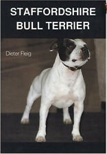 The Staffordshire Bull Terrier: Deiter Fleig - New Hardcover @