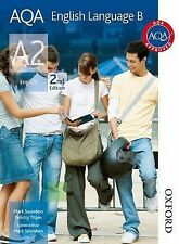 AQA English Language B A2 2nd edition, Saunders, Mark, Titjen, Felicity, New Con