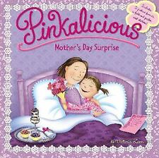 Pinkalicious: Mother's Day Surprise by Victoria Kann (2015, Paperback)